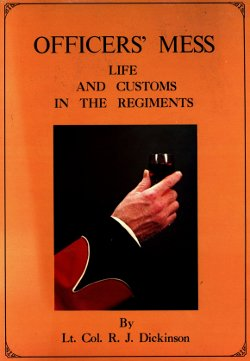 Book cover: Officers Mess Life and Customs in the Regiments
