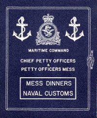 MARCOM CPOs' & POs' Mess; Mess Dinners and Mess Customs.